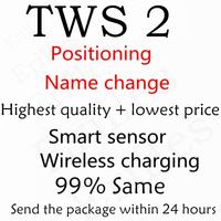 Nouveau TWS 2 avec positionnement + changement de nom capteur intelligent sans fil charge de haute qualité livraison gratuite envoyer des colis dans les 24 heures