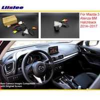 Liislee para Mazda 3 Mazda3 BM Hatchback 2014 ~ 2017 RCA y Original pantalla Compatible con cámara de visión trasera/La cámara inversa conjuntos