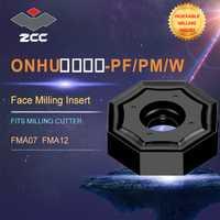 ZCC. CT insertos de torno ONHU para herramienta de fresado de perfil indexable FMA07 FMA12 para herramientas de molienda de cara indexable