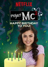 Project Mc²: Happy Birthday to You!