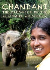 Chandani: The Daughter of the Elephant Whisperer