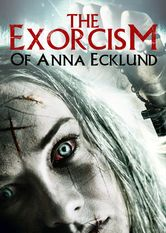The Exorcism of Anna Ecklund