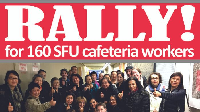 Do the right thing President Petter: job security for cafeteria workers @SFU!
