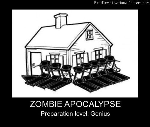 [Image: Zombie-Apocalypse-Best-Demotivational-Posters.jpg]