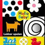 Hallo baby! Lekker spelen (Genomineerd voor BBVHJ)