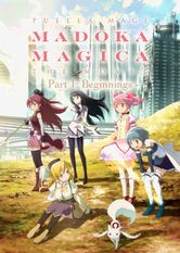 Puella Magi Madoka Magica the Movie: Beginnings
