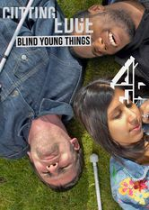Cutting Edge: Blind Young Things