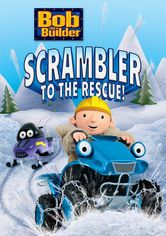 Bob the Builder: Scrambler to the Rescue
