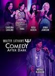 Walter Latham's Comedy After Dark