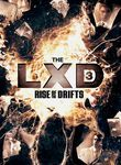The LXD: The Rise of the Drifts