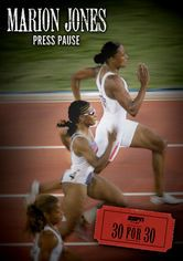 30 for 30: Marion Jones: Press Pause