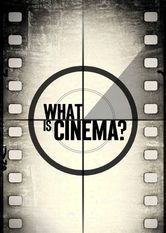 What Is Cinema?