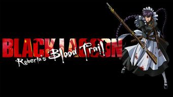 Black Lagoon: Roberta's Blood Trail
