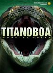 Smithsonian Channel: Titanoboa