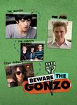 Beware the Gonzo