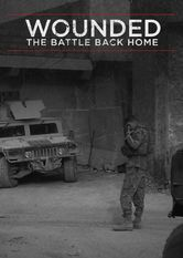 Wounded: The Battle Back Home
