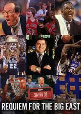30 for 30: Requiem for the Big East