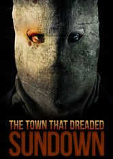 Town That Dreaded Sundown, The (2014)