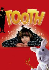 Tooth: Do You Believe in Fairies?