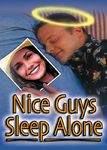 Nice Guys Sleep Alone