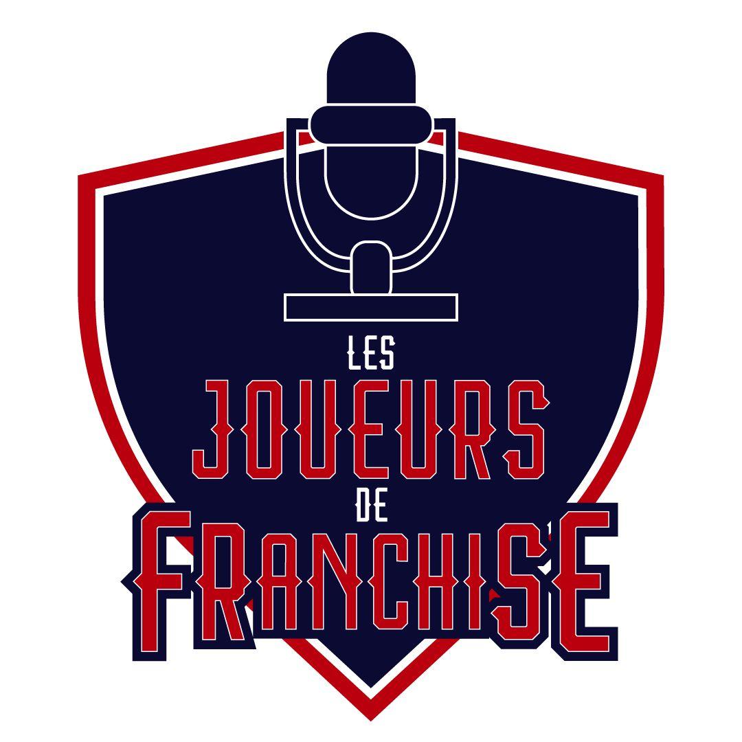 Les joueurs de franchise - E017 - 19 août 2020