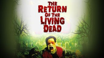 The Return of the Living Dead