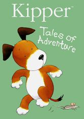 Kipper: Tales of Adventure