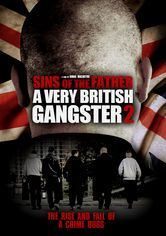 Sins of the Father: A Very British Gangster 2