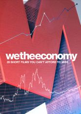 We the Economy: 20 Short Films You Can't Afford to Miss