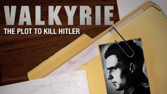 Valkyrie: The Plot to Kill Hitler