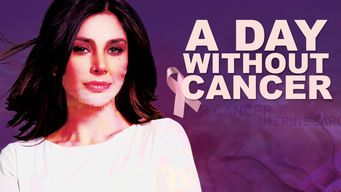A Day Without Cancer