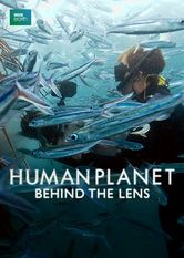 Human Planet: Behind the Lens