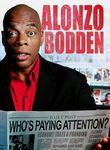 Alonzo Bodden: Who's Paying Attention