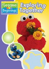 Sesame Beginnings: Exploring Together