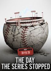30 for 30: The Day the Series Stopped