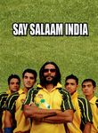 Say Salaam India: 'Let's Bring the Cup Home'