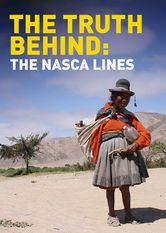 The Truth Behind: The Nasca Lines