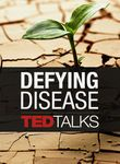 TEDTalks: Defying Disease