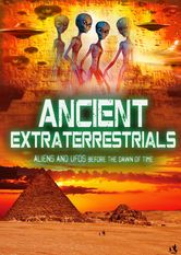 Ancient Extraterrestrials: Aliens & UFOs Before the Dawn of Time