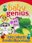 Baby Genius: Baby Animals Favorite Sing-A-Longs