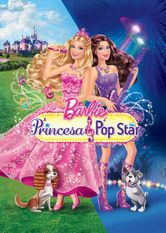 Barbie - A princesa e a pop star