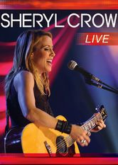 Sheryl Crow: Live from London