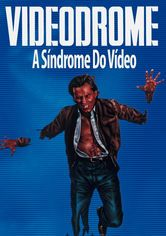 Videodrome - A Síndrome Do Vídeo