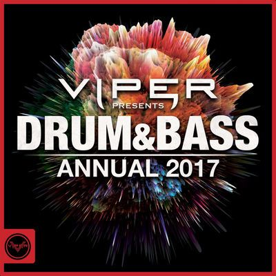 Drum & Bass Annual 2017 (Viper Presents) by Various Artists