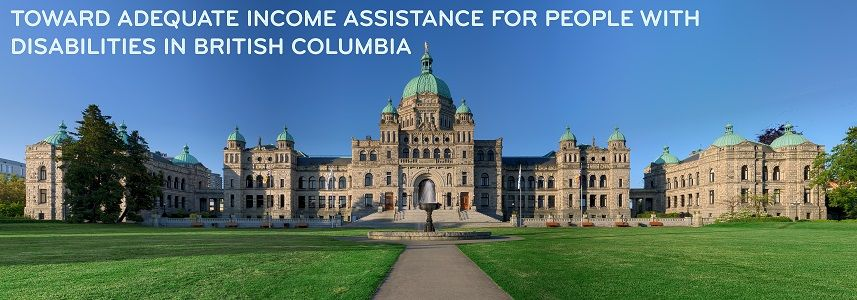 Toward Adequate Income Assistance for People with Disabilities in British Columbia - Broadbent Institute