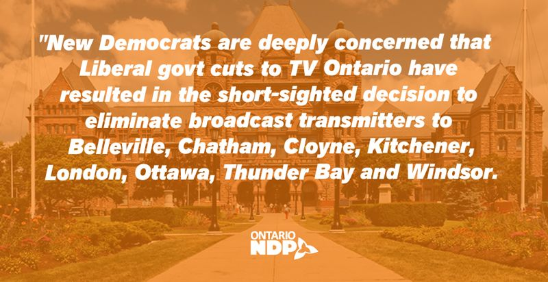 Statement by NDP Culture critic Sarah Campbell on TVO ending over-the-air broadcast signal to communities outside Toronto