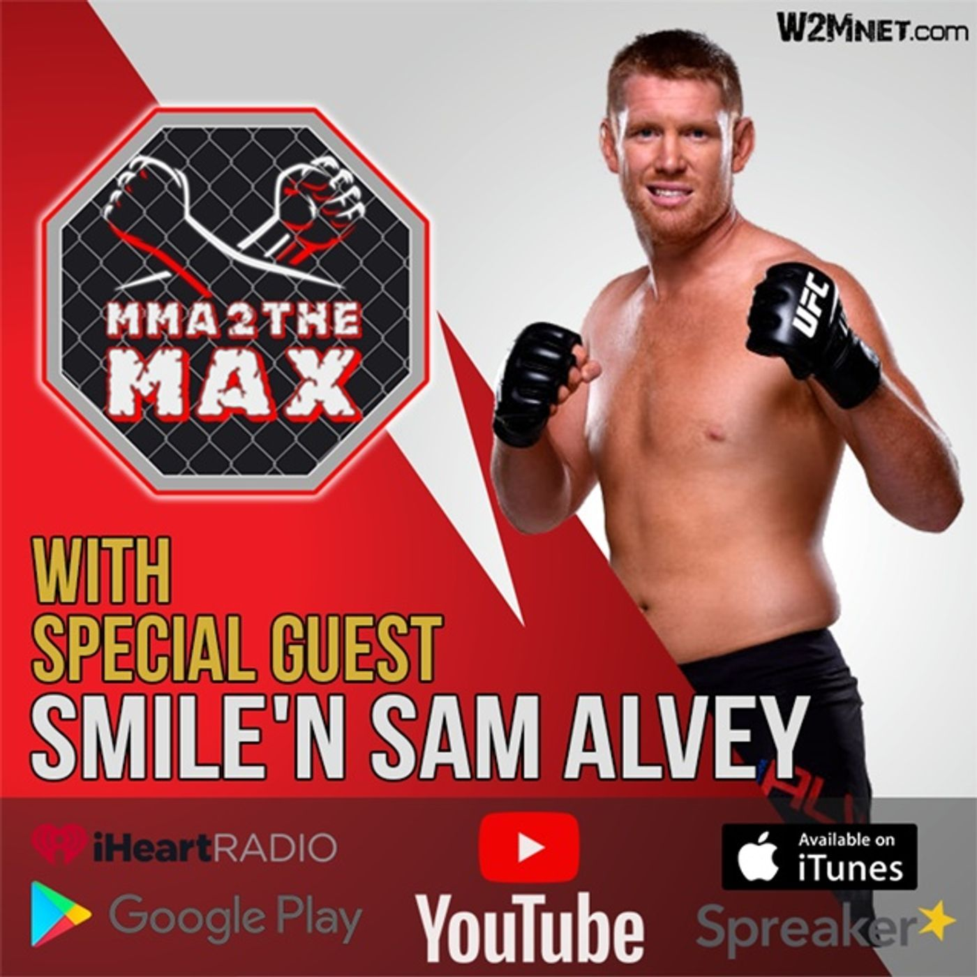 """MMA 2 the MAX #45: """"Smile'N"""" Sam Alvey Interview"""