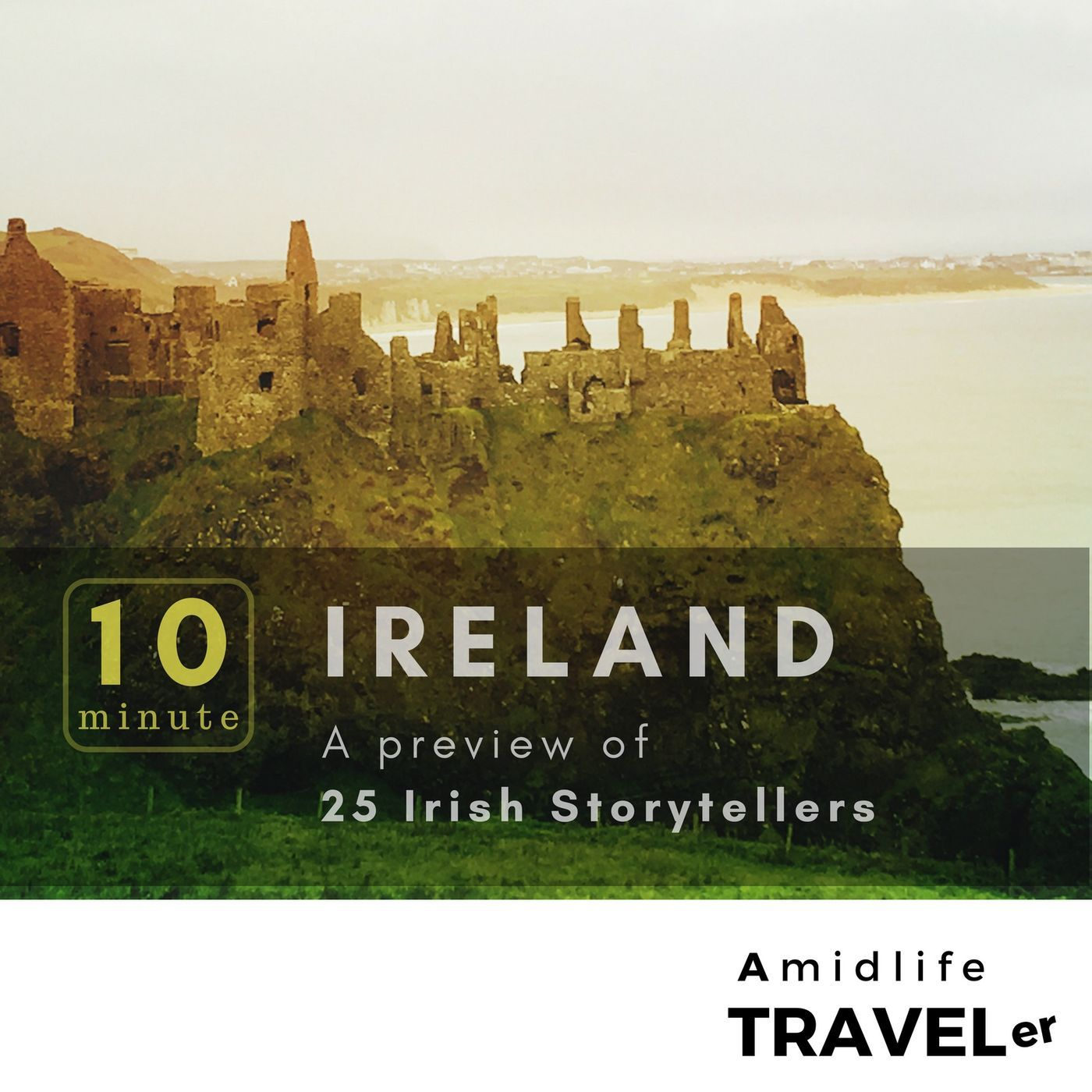 10 minute Ireland? A preview of 25 Irish storytellers.