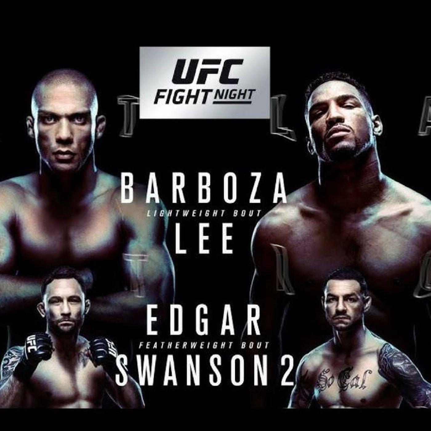 MMA 2 the MAX #38: Barboza vs. Lee Review!