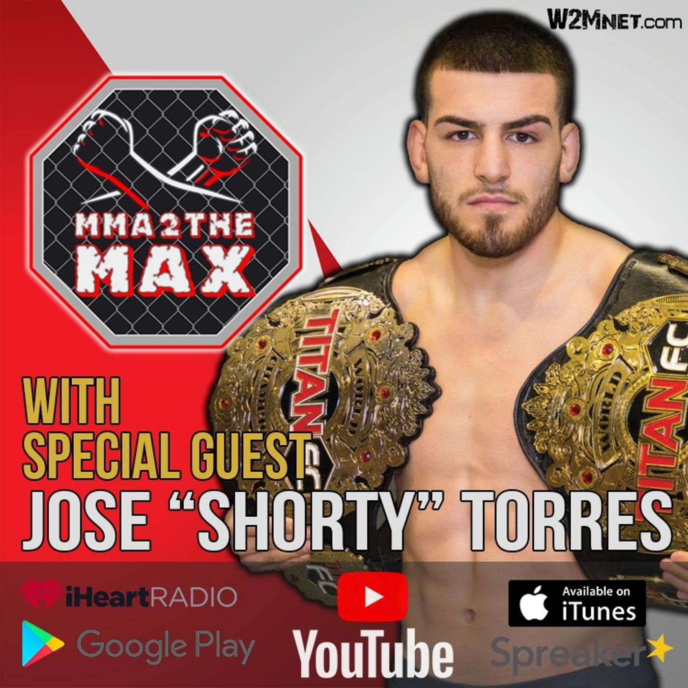 """MMA 2 the MAX #35: Jose """"Shorty"""" Torres Makes Another Appearance!"""